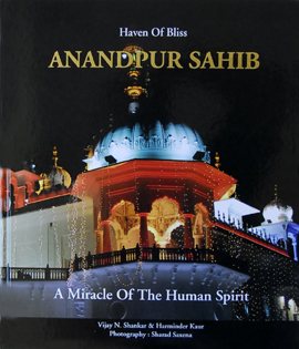 Haven of Bliss Anandpur Sahib: A Miracle of the Human Spirit