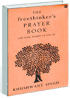The Freethinker's Prayer Book by Khushwant Singh