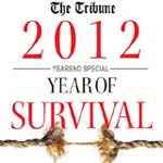 YEAREND SPECIAL � 2012  YEAR OF SURVIVAL